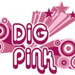 Dig Pink helps raise breast cancer awareness.